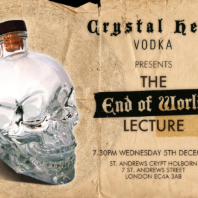 The End of the World Lecture with Crystal Head Vodka