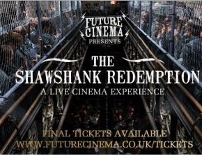 Future Cinema presents Shawshank Redemption