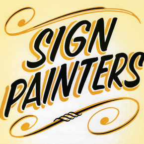 Sign Painters: Documenting a lost art