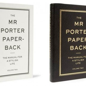 The MR PORTER Paperback: The Manual for a Stylish Life Volume Two